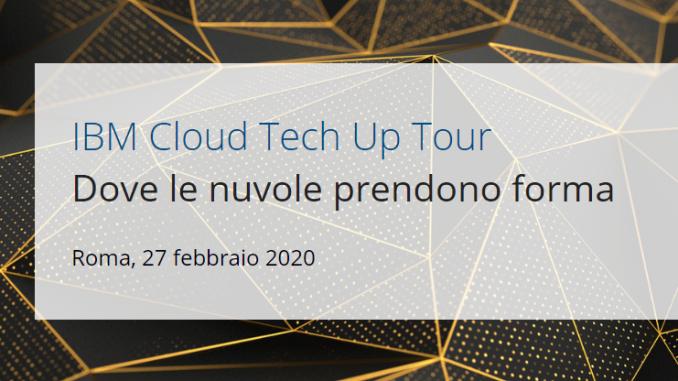 IBM Cloud Tech Up Tour